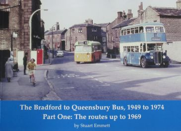 The Bradford to Queensbury Bus 1949-1974, Part One: The routes up to 1969, by Stuart Emmett